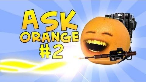 Annoying Orange - Ask Orange 2 Toast Busters!