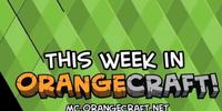 This Week In Orangecraft