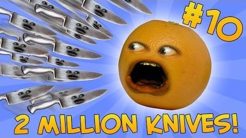 Annoying Orange - ASK ORANGE -10- TWO MILLION KNIVES