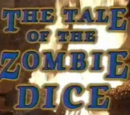 The Tale of the Zombie Dice