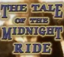 The Tale of the Midnight Ride