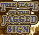 The Tale of the Jagged Sign