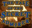The Tale of the Secret Admirer
