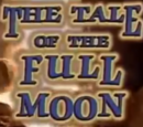 The Tale of the Full Moon