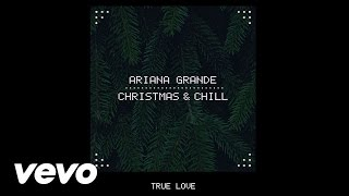 File:Ariana Grande - True Love (Audio).jpg