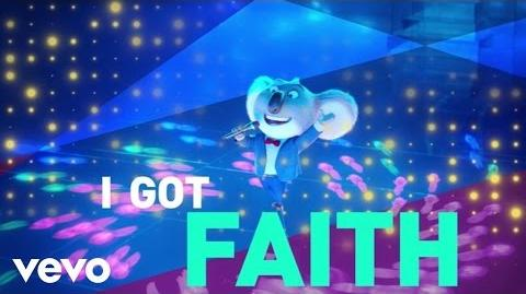 "Faith (From ""Sing"" Original Motion Picture Soundtrack Lyric Video)"