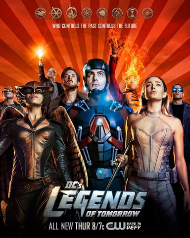File:DC's Legends of Tomorrow season 1 poster - Who Controls the Past Controls the Future.png