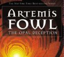 Artemis Fowl and the Opal Deception (novel)