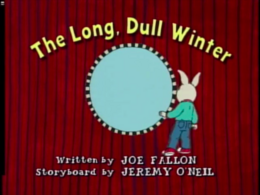 The Long, Dull Winter Title Card