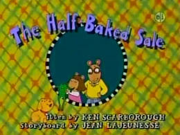 The Half-Baked Sale Title Card