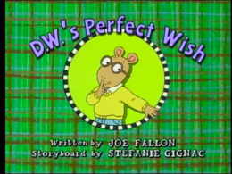 D.W.'s Perfect Wish Title Card