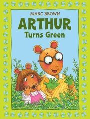 Arthur Turns Green