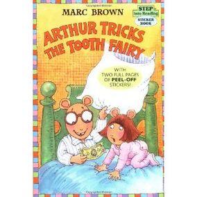 Arthur tricks tooth fairy
