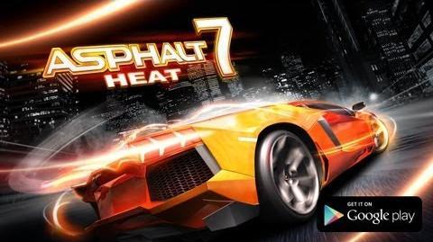 Asphalt 7 Heat - Google Play Game Trailer