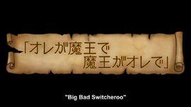 Big Bad Switcheroo
