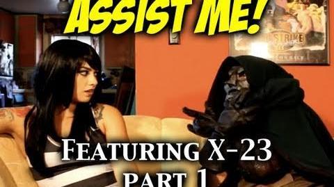 'ASSIST ME!' Featuring X-23 Part 1 (MVC3 Tutorial Parody)