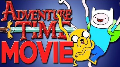 Adventure Time Movie!?!