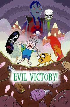 Adventure Time = Evil Victory!