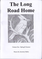 The Long Road Home, Volume One: Spring & Summer
