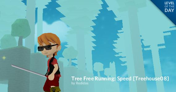 Tree Free Running- Speed