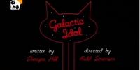Galactic Idol