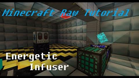 Minecraft Raw Tutorial - Energetic Infuser