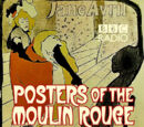 Posters of the Moulin Rouge