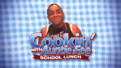 Cookin' With Auntie Fee - School Lunch