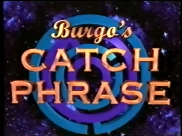 File:Burgo's Catch Phrase 1.jpg
