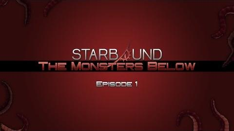 Surprise Visitors - Starbound- The Monsters Below 01 (Machinima)