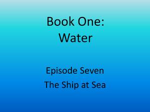 7 The Ship at Sea