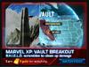 Marvel Xp Vault Breakout