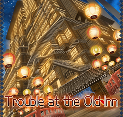 Trouble at the Old Inn Banner
