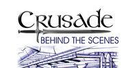 Crusade: Behind the Scenes