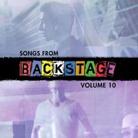 Songs from Backstage, Volume 10