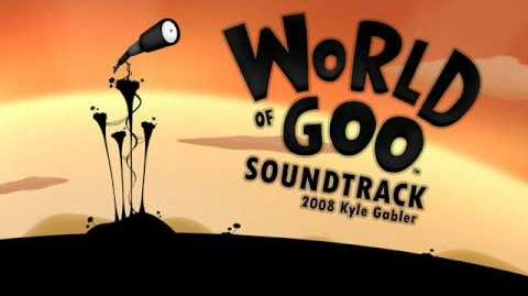 World of Goo Soundtrack 24 - Best of Times