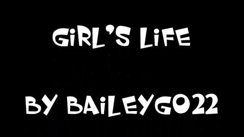 Girl's Life Intro