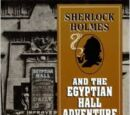 Sherlock Holmes and the Egyptian Hall Adventure