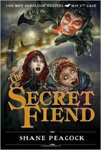 Secret fiend