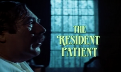 SHG title card The Resident Patient