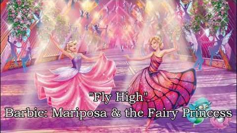 Fly High (Barbie- Fly High (Mariposa & the Fairy Princess)