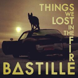 Bastille+Things+We+Lost+In+The+Fire