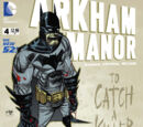 Arkham Manor (Volume 1) Issue 4