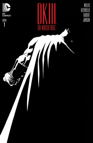 File:The Dark Knight III The Master Race Vol 1-1 Cover-1.jpg