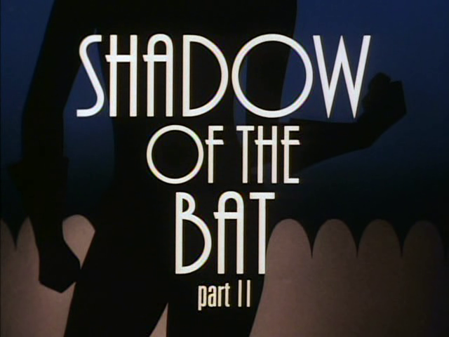 File:Shadow of the Bat Part II.png