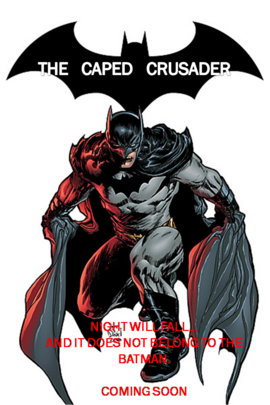 The Caped Crusader Poster 1