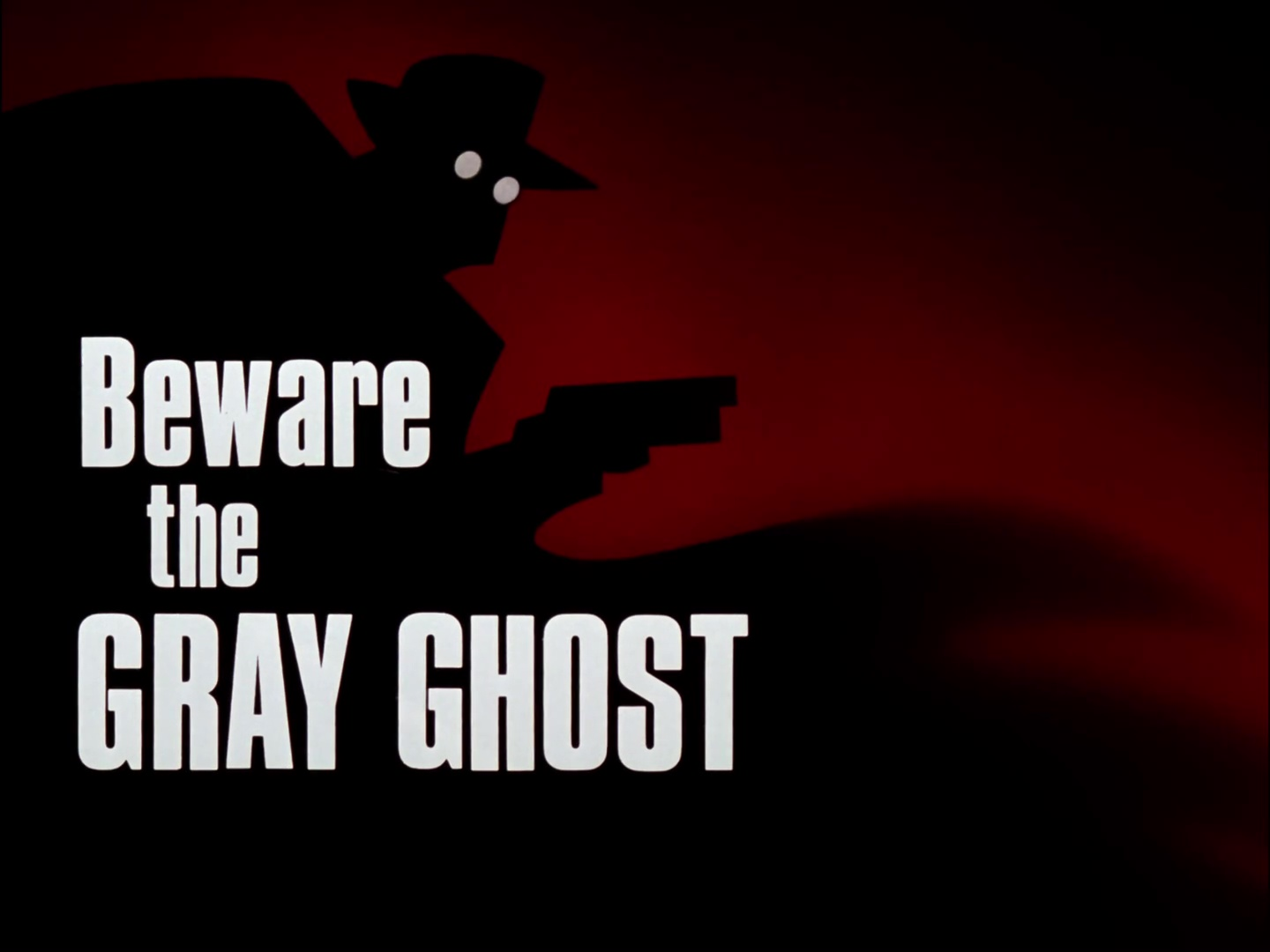 File:Beware the Gray Ghost Title Card.jpg