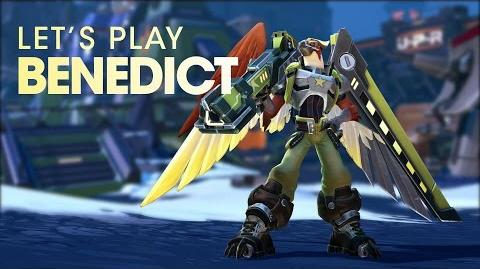 Battleborn Benedict Let's Play