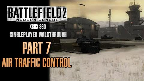 Battlefield 2 Modern Combat Walkthrough (Xbox 360) - Part 7 - Air Traffic Control