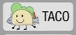 Taco hey taco